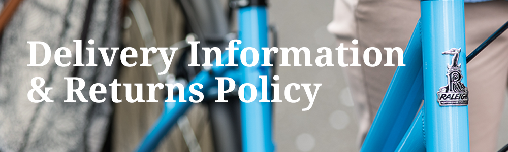Delivery Information & Returns Policy | Sidcup Cycle Centre | sidcupcycles.co.uk
